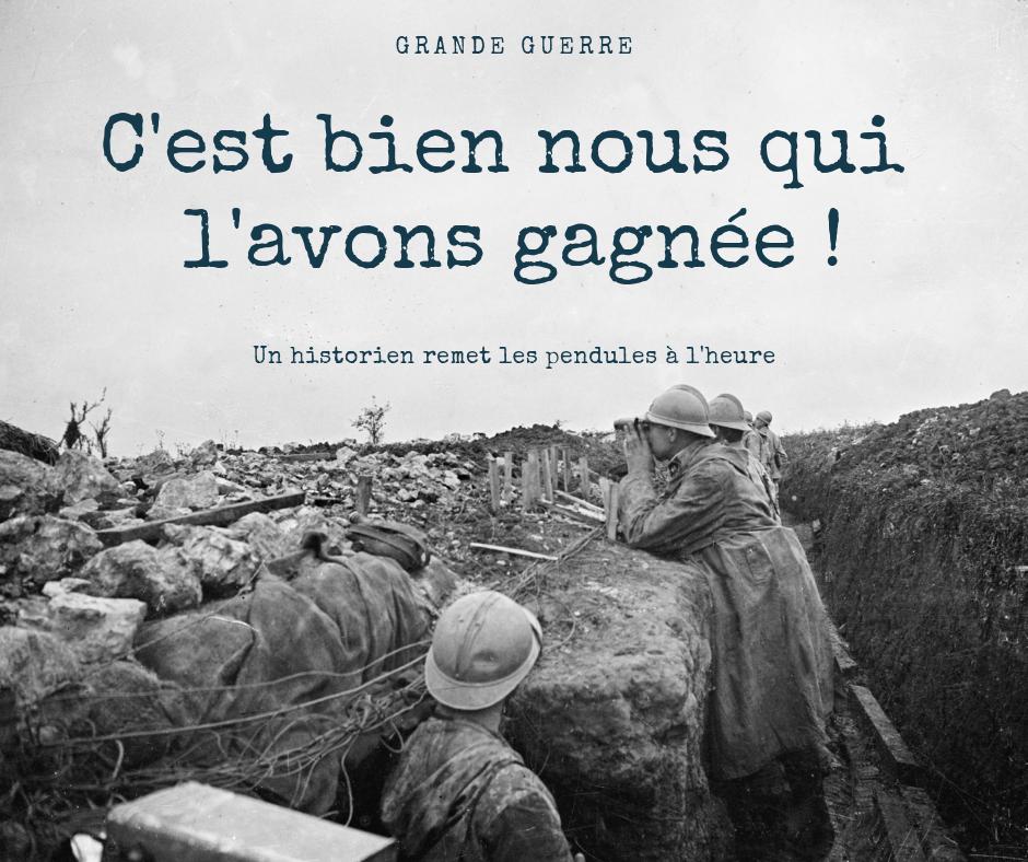 Ce sont les Français qui ont gagné la guerre de 14-18 : « Jamais une organisatio…