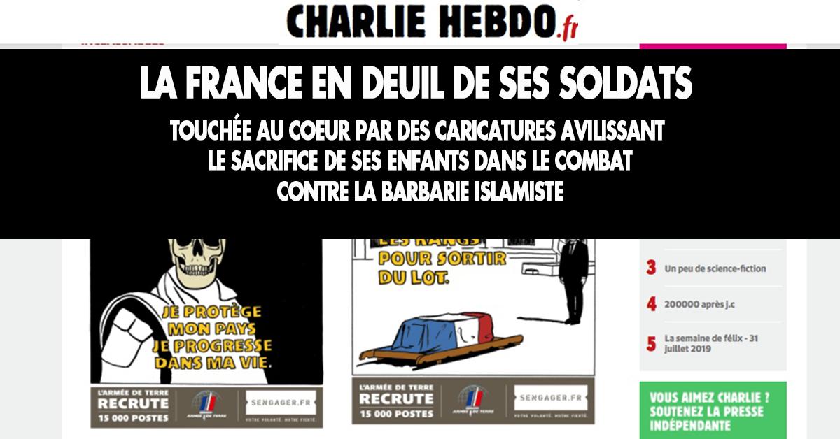 Le monts manquent pour évoquer le haut-le-cœur que produisent les avilissantes caricatures publiées par Charlie Hebdo. Treize Français sont morts en combattant la barbarie et leur martyre est moqué, raillé, diminué, sali.