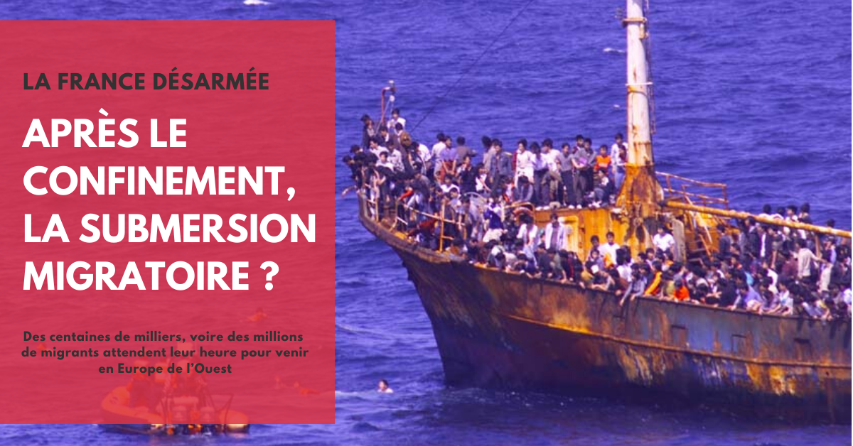 Après le confinement, la submersion migratoire ?