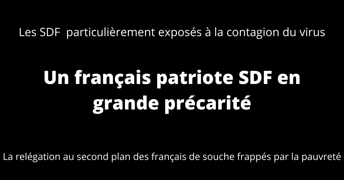 Un français patriote SDF en grande précarité