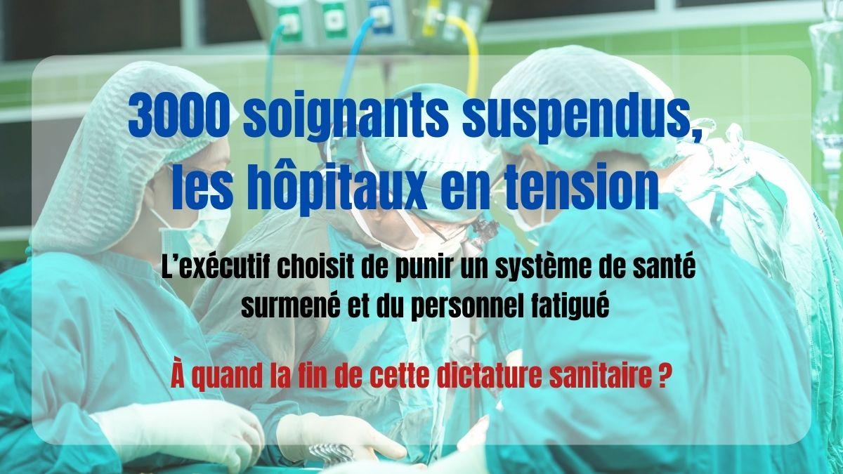 3000 soignants suspendus, hôpitaux en tension!