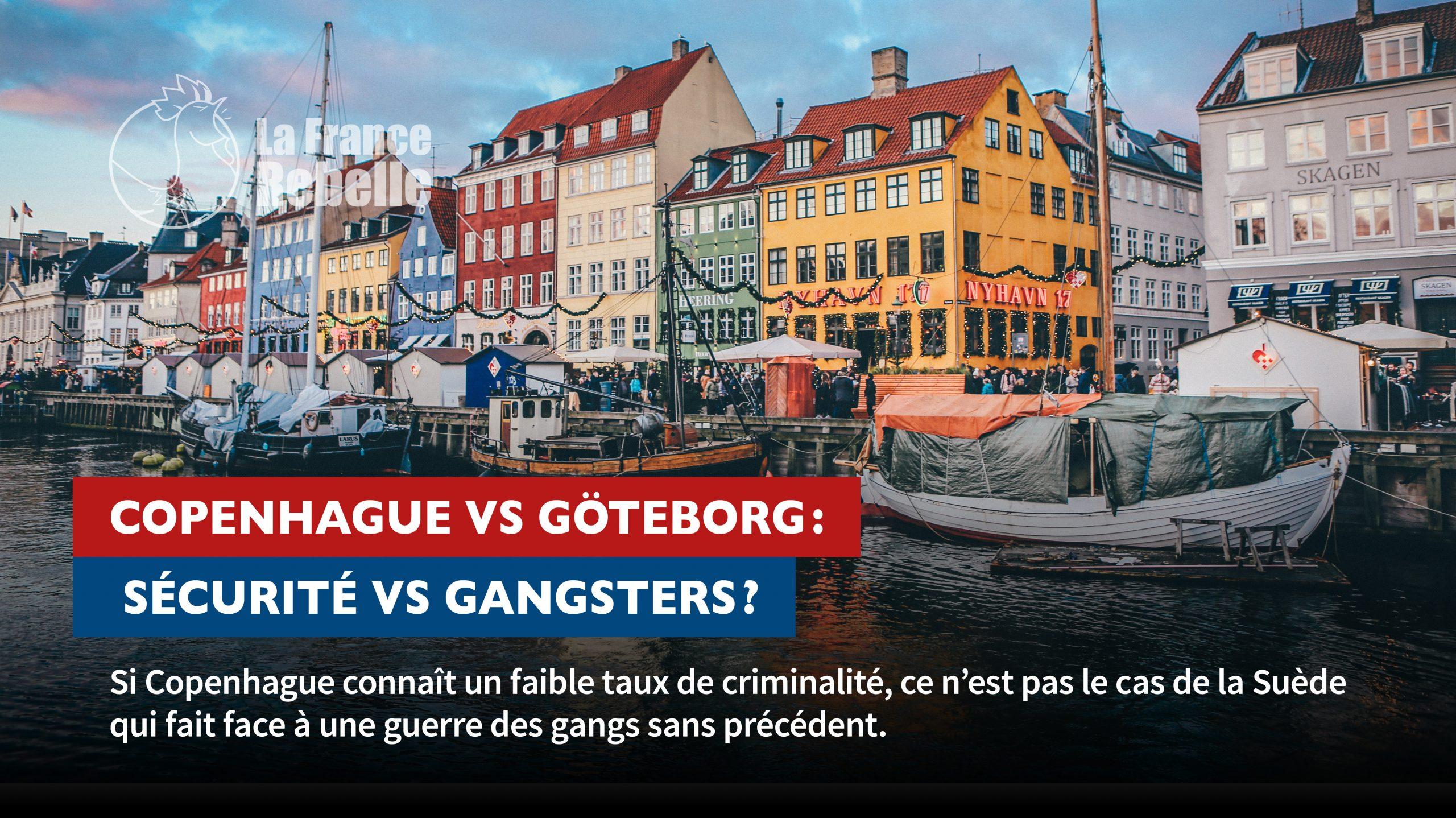 Copenhague vs Göteborg: sécurité vs gangsters?